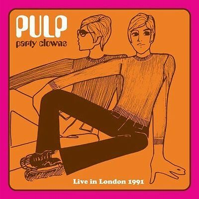 Pulp ~ Party Clowns - Live In London 1991 ~ Vinyl Lp ~ *new And Sealed*