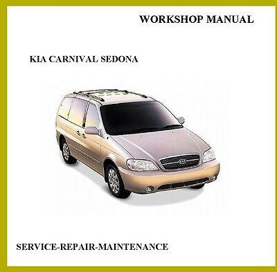 Kia Carnival Sedona 2006-2009 Official  Workshop Service Repair Manual Auto