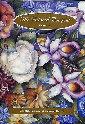 PAINTING BOOK - THE PAINTED BOUQUET Volume III