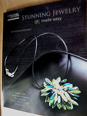 Stunning Jewellery Made Easy by Svetlana Kunina...