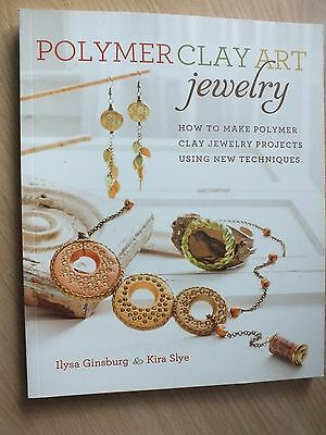 Polymer Clay Art Jewellery Book by Ilysa Ginsburg & Kira Slye...