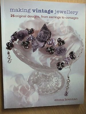 Making Vintage Jewellery Book by Emma Brennan...