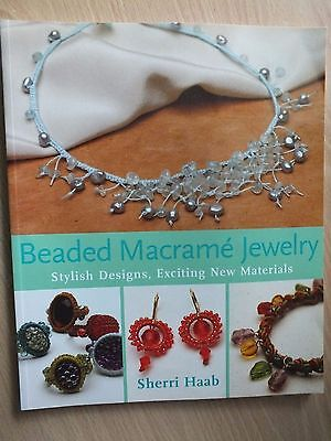 Beaded Macrame Jewellery Book by Sheri Haab...