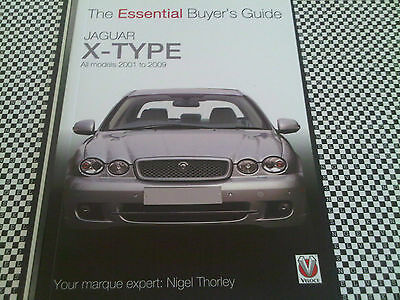 Jaguar X-Type Essential Buyer's Guide Handbook Sized Complete Guide