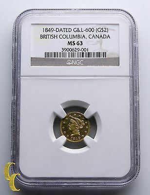 1849-Dated $2 British Columbia Canada Gold Coin G & L-600 Graded by NGC as MS-63