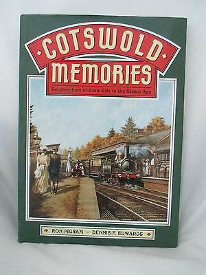 Cotswold Memories. Rural Life In The Steam Age. Great Western Railway
