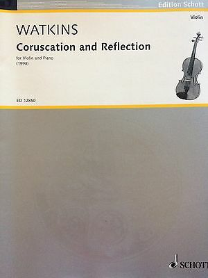 Watkins - Coruscation and Reflection - for Violin and Piano