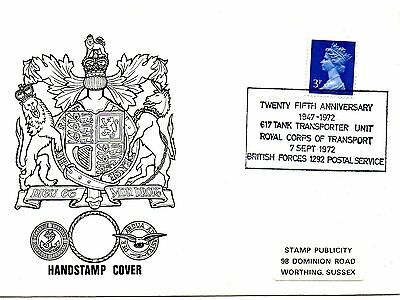 GB 1972 -FDC - HANDSTAMP COVER 25th ANN 617 TANK TRANSPORT UNIT ROYAL CORP.