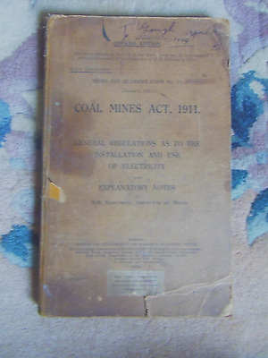 Coal Miners Act Book 1911.