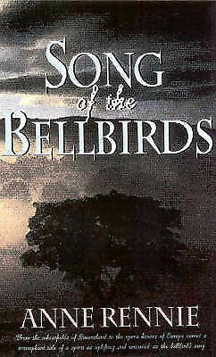 Song of the Bellbirds by Anne Rennie Book (Paperback, 2000)