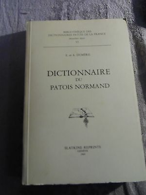 Dictionnaire Du Patois Normand    Slatkine Reprints  1969