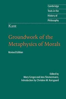 Kant: Groundwork of the Metaphysics of Morals 9781107401068 (Paperback, 2012)