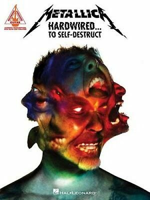 Metallica Hardwired to Self Destruct Note-for-Note Guitar Book 9781495083372