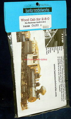 Banta Modelworks~T-2123~Wood Cab for 2-8-0~On30 Bachmann Locomotive~NOS
