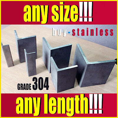 Grade 304 Stainless Steel Angle Bar / Iron - ANY Size, ANY Length    YOU CHOOSE!