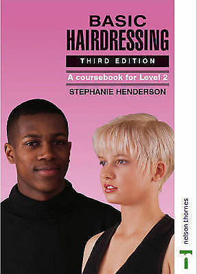 Basic Hairdressing: A Course Book for Level 2 by Stephanie Henderson (Paperback…