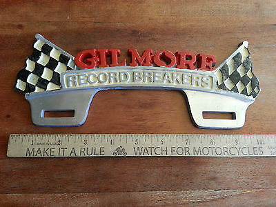 Vintage Gilmore The Record Breaker License Plate Topper Gas Oil Advertising