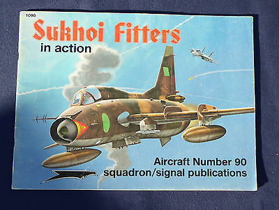 Sukhoi Fitters in action Squadron/Signal publications 90