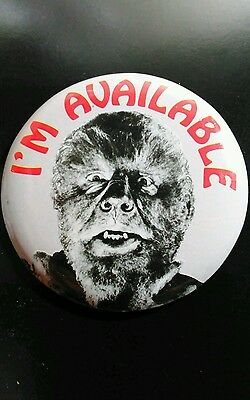 "VTG 60S Pin MONSTER Wolfman 2"" Universal VALENTINE  I'M AVAILABLE Classic"