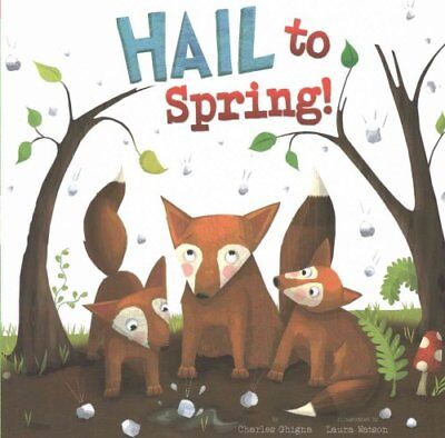 Hail to Spring! by Charles Ghigna (Paperback, 2016)