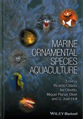 Marine Ornamental Species Aquaculture by Ricardo Calado 9780470673904