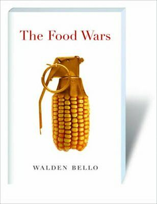 The Food Wars by Walden Bello 9781844673315 (Paperback, 2009)