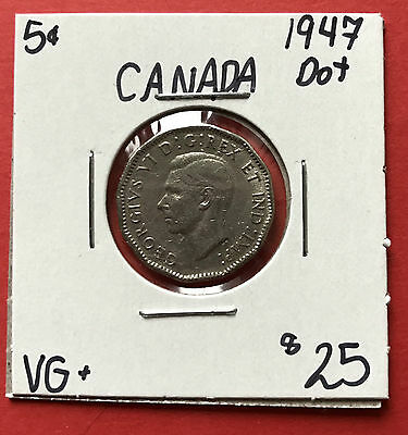 1947 Dot Canada 5 Cent Nickel Coin 5637  $25 - VG+