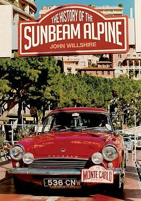 History of the Sunbeam Alpine Book by Wilshire John Paperback