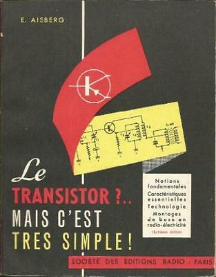 Le Transistor Mais C'est Tres  Simple