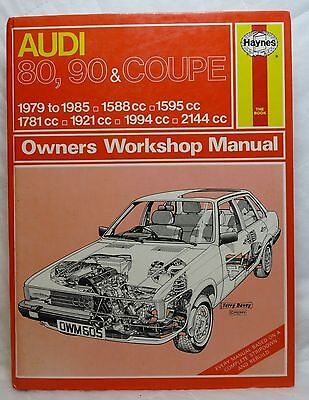Audi 80, 90 & Coupe 1979 to 1985. Haynes Manual. Sound/Mainly Clean. Freepost UK
