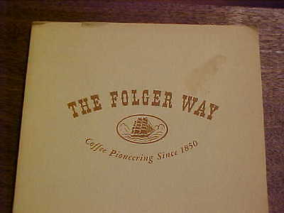 THE FOLGER WAY Coffee Pioneering Since 1850  Ruth Waldo Newhall Company History