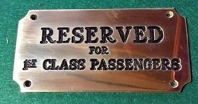 Nautical Brass Plaque Sign Solid Brass Reserved For 1st Class Passengers