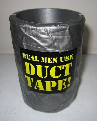 """Humor Novelty Duct Tape Drink Cooler"""" REAL MEN USE DUCT TAPE"""" NWT."""