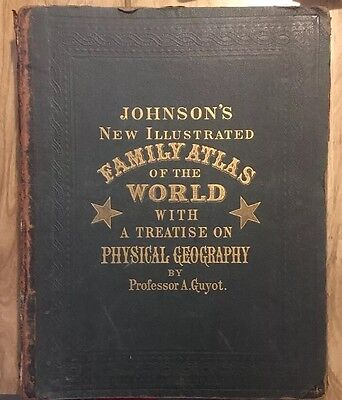 Johnsons New Illustrated Family Atlas World  1870 Treatise Physical Geography
