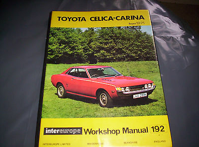 TOYOTA CELICA - CARINA From 1971 Intereurope  Wokshop Manual 192