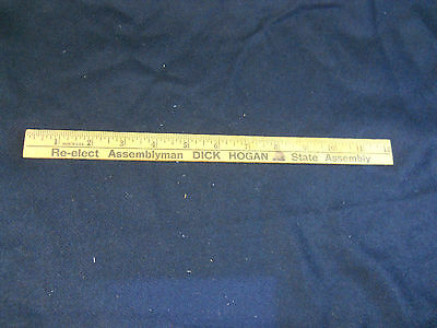 Wood 12 inch ruler political Re-elect Assemblyman Dick Hogan State Assembly RARE
