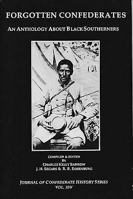 FORGOTTEN CONFEDERATES: An Anthology About Black Southerners, Vol. 14 SC