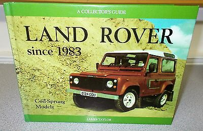 Land Rover Since 1983 Coil Sprung Models Book - 1996
