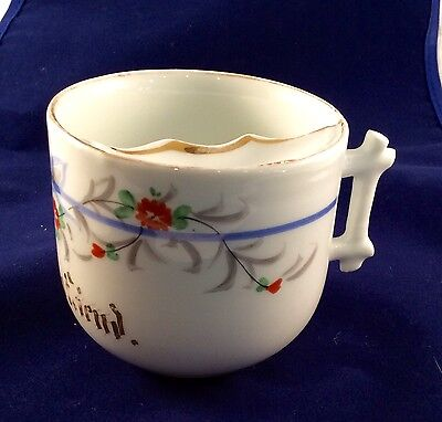 """Antique White Porcelain China Mustache Cup """"From A Friend"""""""