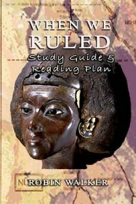 When We Ruled Study Guide & Reading Plan by Robin Walker 9781492858737