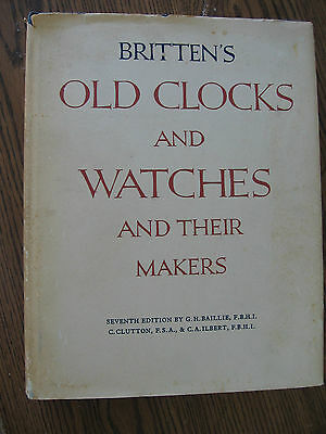 1956 Britten's 7th Edition Old Clocks/Watches Guide & Their Makers by Baillie