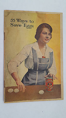 55 Ways to Save Eggs How Royal Baking Powder Saves Eggs Royal Baking Powder 1917