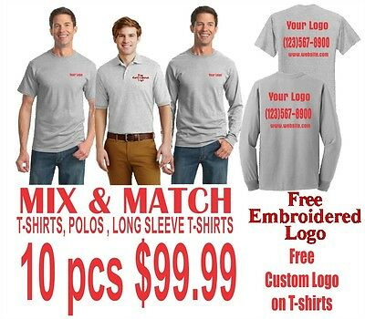 10 Pack @99.99  MIX & MATCH Tshirt, Long Sleeve and Polos Embroidered and Printe