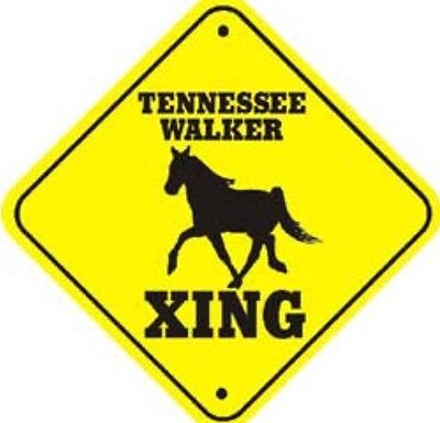Tennessee Walker Xing Crossing Sign- Barn Stables Trailer Parking Free Shipping