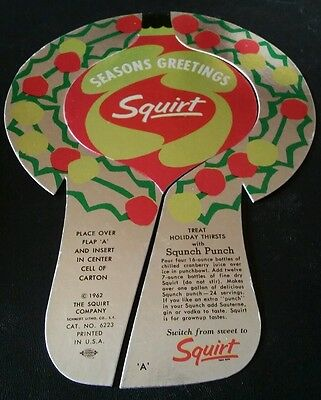 1962 SQUIRT SODA Seasons Greetings Bottle Topper. UNUSED / VGC!