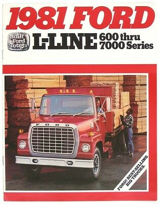 Ford 1981 L-Line 600 thru 7000 Series Big Trucks Dealer Sales Brochure