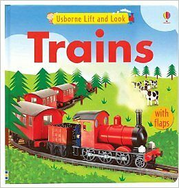 Usborne LIft and Look Trains (Lift and Look Board Books) Hardcover