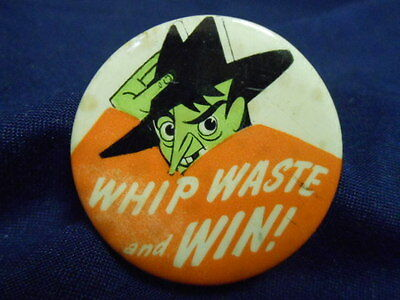 "Vtg RARE WWII Pinback Button ""Whip Waste and Win"" Campaign For Rationing"