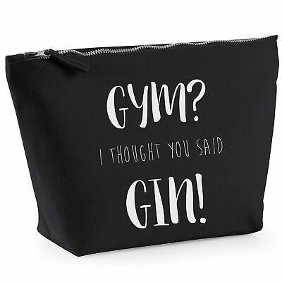 Gym I Thought You Said Gin Make Up Bag Funny Gin Lovers Gift Present Wash Case