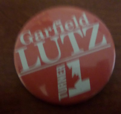 Garfield Lutz Turner Liberal Candidate Political Pin
